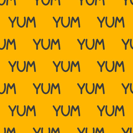 Yum-yum seamless pattern. Background with word yum 矢量图像