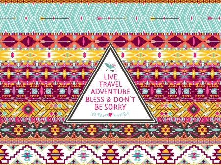 Hipster seamless aztec pattern with geometric elements and quotes typographic text  Label retro design on hipster style with typography quotes Illustration