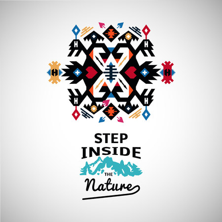Colorful decorative element on native ethnic style with wording step inside the nature