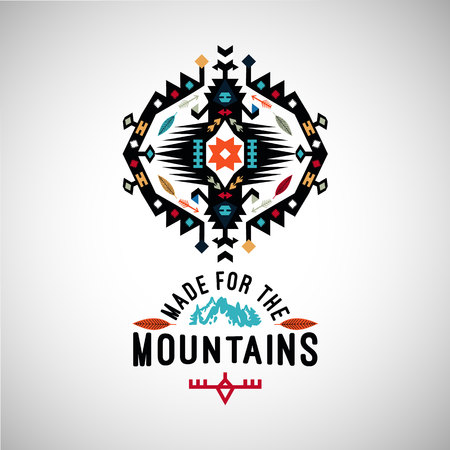 Colorful decorative element on native ethnic style with wording made for the mountains