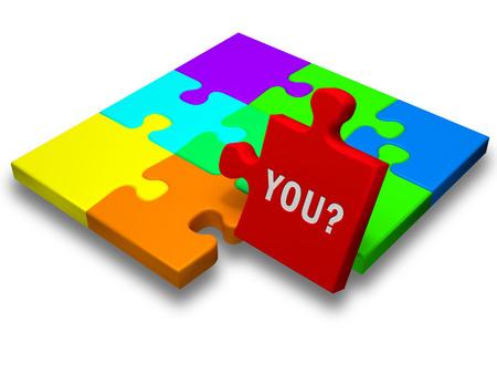 """Un rompecabezas con una pieza elevada que contiene el texto """"usted?"""". Are """"que"""" el que encaja en nuestra organización?"""