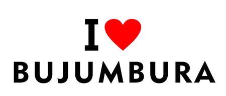 I love Bujumbura city Burundi country heart symbol