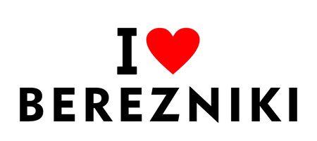 I love Berezniki city Russia country heart symbol