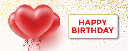 Birthday greeting card, with red heart shape balloons, and golden glitter. Birthday celebration horizontal vector banner, with Happy Birthday greeting message.