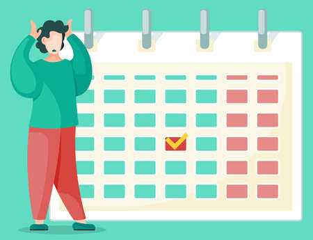 Unhappy person in front of calendar, despair because of missed deadline. Work process organization, overtime planning. Effective time management, person near schedule isolated. Vector illustration