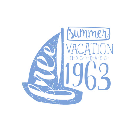 holydays: Summer Holydays Vintage Emblem With Sailing Boat Creative Vector Design Stamp With Text Elements On White Background