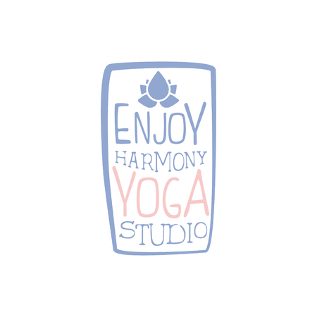oriental medicine: Enjoy Yoga Harmony Hand Drawn Promotion Sign. Meditation Studio Advertisement Board. Cool Calligraphic Hand Drawn Vector Advertisement For Yoga Studio