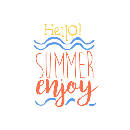 beach ad: Hello Summer Colorful Ad. Colorful Summer Beach Holiday Promotion Banner. Cool Calligraphic Hand Drawn Vector Advertisement For Travel Agency. Illustration