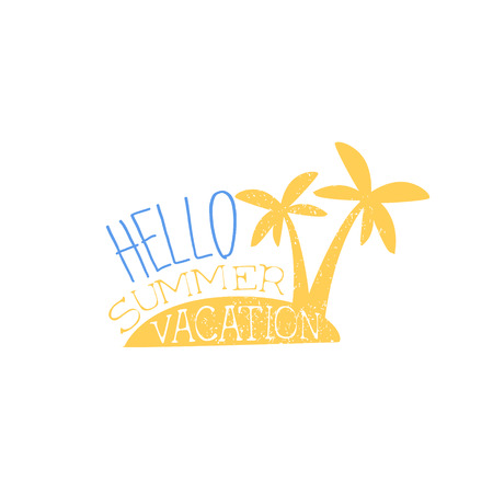 beach ad: Hello Vacation Colorful Ad. Colorful Summer Beach Holiday Promotion Banner. Cool Calligraphic Hand Drawn Vector Advertisement For Travel Agency. Illustration