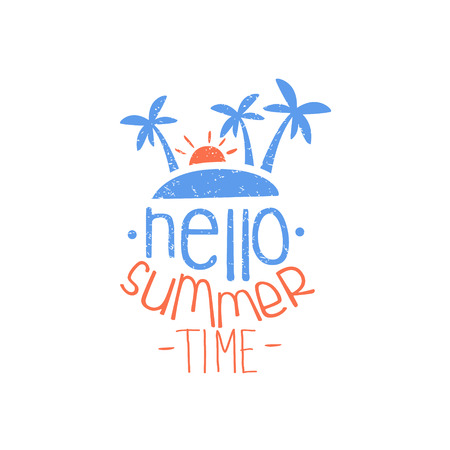 beach ad: Hello Summer Time Colorful Ad. Colorful Summer Beach Holiday Promotion Banner. Cool Calligraphic Hand Drawn Vector Advertisement For Travel Agency.