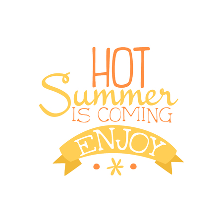 beach ad: Summer Is Coming Colorful Ad. Colorful Summer Beach Holiday Promotion Banner. Cool Calligraphic Hand Drawn Vector Advertisement For Travel Agency.