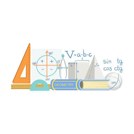school kit: Geometry Class Related Objects Composition, Simple Childish Flat Colorful Illustration On White Background Illustration
