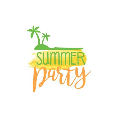 touristic: Summer Party Message Watercolor Stylized Label. Bright Color Summer Vacation Hand Drawn Promo Sign. Touristic Agency Vector Ad Template. Illustration