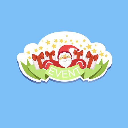 Event Template Label Cute Sticker With Santa Claus. Childish Design Colorful Vector Sticker On Bright Background.