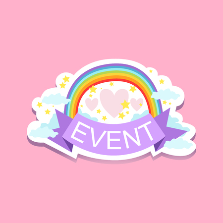 Event Template Label Cute Sticker With Rainbow. Childish Design Colorful Vector Sticker On Bright Background. Illustration