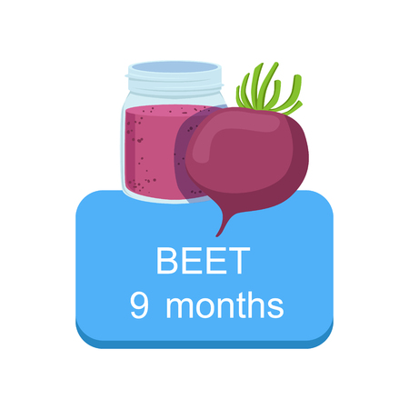 according: Recommended Time To Feed The Baby With Fresh Beetroot Cartoon Info Sticker With Fresh Vegetable And Puree In Jar. Flat Vector Illustration With Healthy Food Choice For Small Child According To Age.