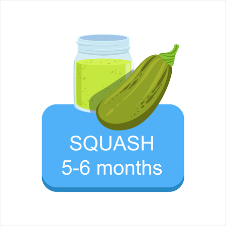 Recommended Time To Feed The Baby With Fresh Squash Cartoon Info Sticker With Fresh Vegetable And Puree In Jar. Flat Vector Illustration With Healthy Food Choice For Small Child According To Age.