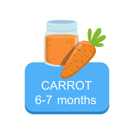 Recommended Time To Feed The Baby With Fresh Carrot Cartoon Info Sticker With Fresh Vegetable And Puree In Jar. Flat Vector Illustration With Healthy Food Choice For Small Child According To Age. 矢量图像