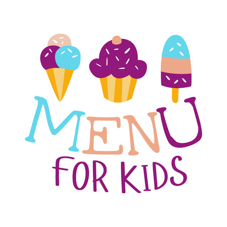 Food For Kids, Cafe Special Menu For Children Colorful Promo Sign Template With Text And Sweets Illustration