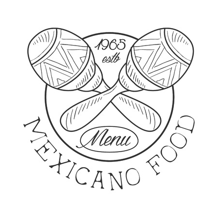 Restaurant Mexican Food Menu Promo Sign In Sketch Style With Maracas And Establishment Date , Design Label Black And White Template