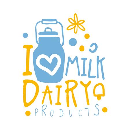 Ich liebe Milch, Milchprodukte Logo Symbol. Bunte Hand gezeichnet Illustration Standard-Bild - 77828684