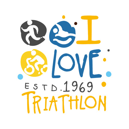 I love triathlon since 1969 logo. Colorful hand drawn illustration