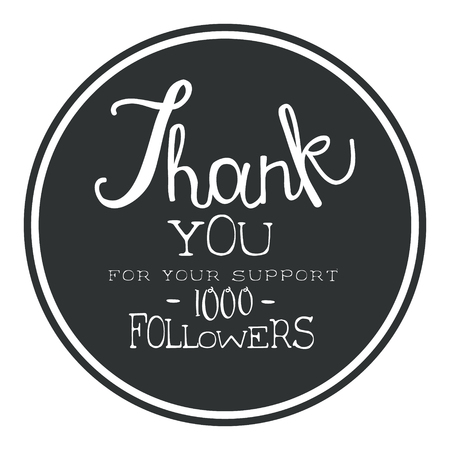 Thank you for your support, one thousand followers black round label, vector illustration