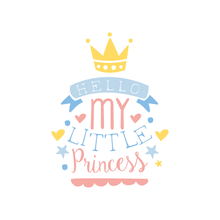 Hello my little princess label, colorful hand drawn vector Illustration 向量圖像