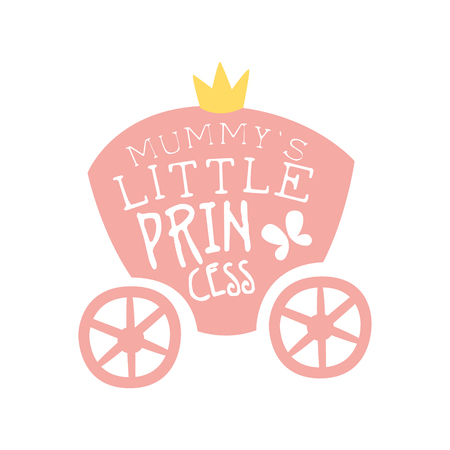 girlish: Mummys little princess print, colorful hand drawn vector Illustration for girls posters, fashion patches stickers, children fabric, clothing, girls room
