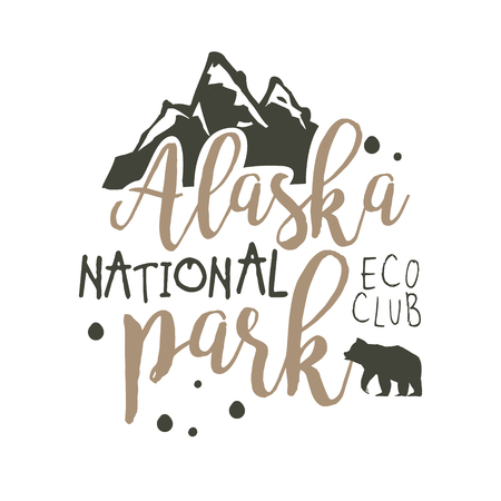 Alaska national park, eco club promo sign, hand drawn vector Illustration isolated on a white background