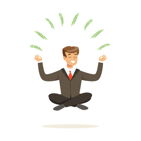 Smiling businessman sitting in a lotus pose, money flying around him vector Illustration isolated on a white background Illustration