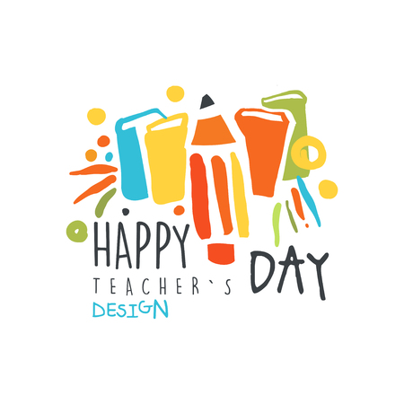 Happy Teachers Day label design, back to school graphic template colorful hand drawn vector Illustration