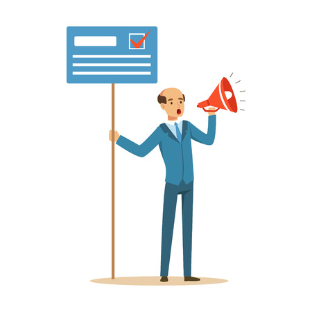Man holding placard election voting and megaphone, political agitation campaign vector Illustration