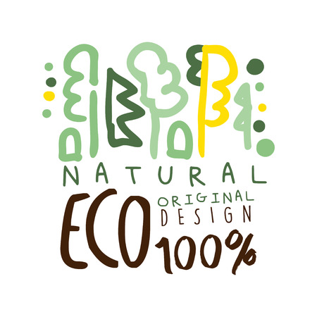 One hundred percent eco natural label original design,   graphic template. Healthy lifestyle, handmade products, organic food menu hand drawn vector Illustration in green colors Иллюстрация