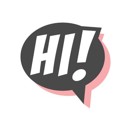 Hi short phrase, speech bubble in retro style vector Illustration