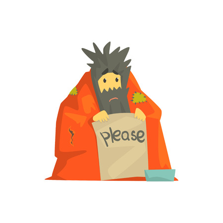 Dirty homeless man character wrapped in a blanket holding signboard asking for help, unemployment man needing help vector illustration Illustration