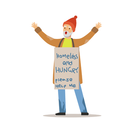 Homeless hungry man character standing on the street holding signboard asking for help, unemployment man needing help vector illustration