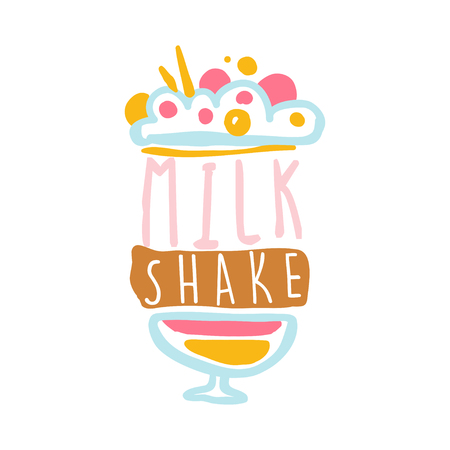 Milk shake logo template, badge for restaurant, bar, cafe, menu, sweet shop, colorful hand drawn vector illustration Ilustração