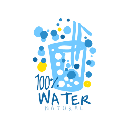 Abstract blue glass of water with a straw and air bubbles. Hand drawn signs of pure aqua  with text. 100% natural. Kids drawing style, ecology theme. Vector label isolated on white.