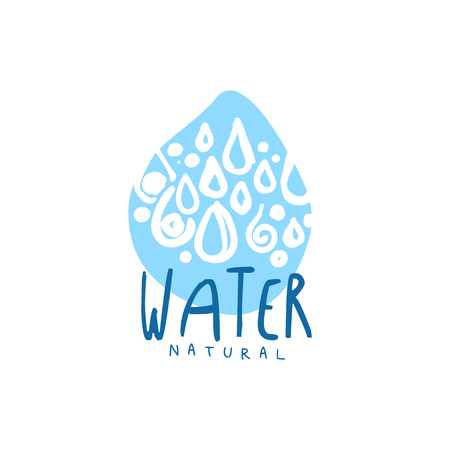 Hand drawn signs of pure water drops in drop shape  badge with text. Kids drawing style, blue ecology theme original design. Vector natural aqua label for mineral water isolated on white.