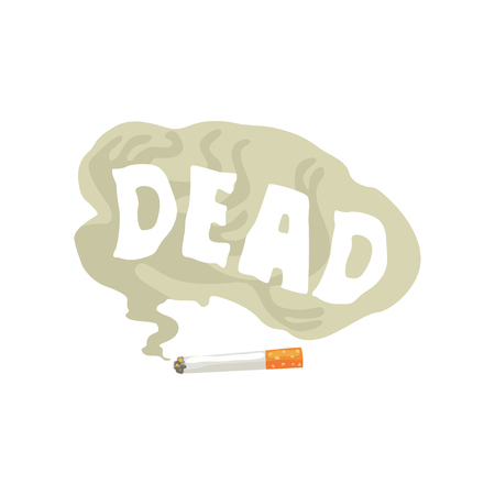 Burning cigarette and Dead word in a cloud of smoke, bad habit, nicotine addiction cartoon vector Illustration