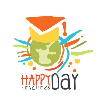 Happy Teachers Day label concept with Earth in graduate cap vector illustration.