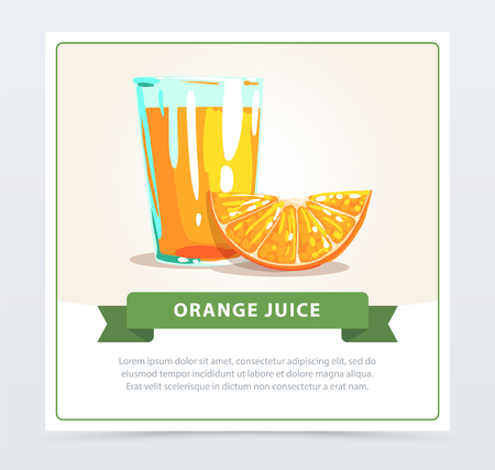 Cartoon glass of freshly squeezed juice and slice of orange. Healthy and tasty fruit drink. Colorful hand drawn vector design for beverage packaging, poster, card or banner