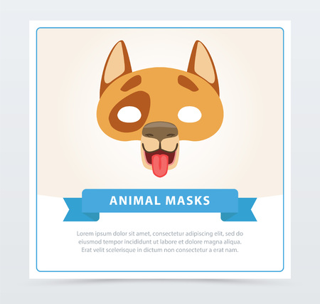Creative dog s mask. Vector illustration in flat design. Funny domestic animal muzzle. Element of children s carnival costume. Birthday party invitation or greeting card template in cartoon style.