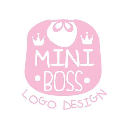Mini boss original design with cute pink bib, crowns and lettering on it. Label for kids clothing business or toy store. Hand drawn vector isolated on white. Illustration