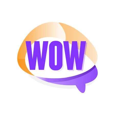 Creative speech bubble with text Wow . Message showing surprise. Simple icon in gradient purple and orange color. Design for mobile messenger or social network sticker. Isolated vector illustration Illustration
