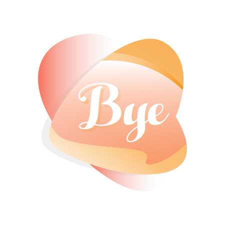 Speech bubble in gradient red and orange color. Icon with short message Bye . Vector design for social network sticker, mobile app, online chat