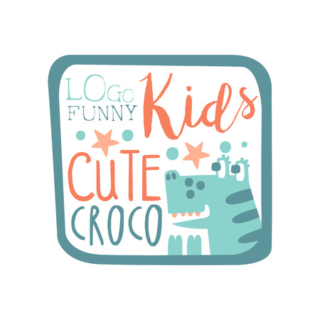 Funny kids logo, cute croco, baby shop label, fashion print for kids wear, baby shower celebration, greeting, invitation card colorful hand drawn vector Illustration