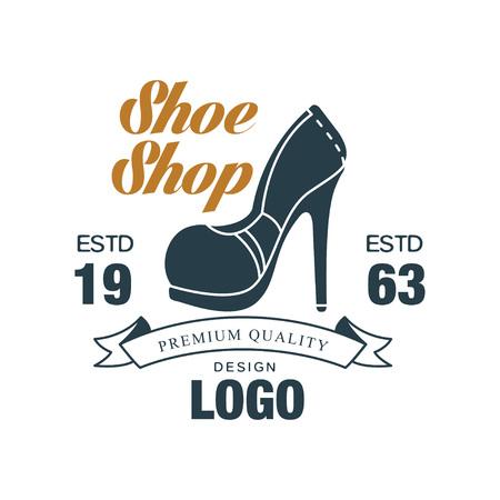 Shoe shop, premium quality design logo, estd 1963 vintage badge for shoemaker, shoe shop and shoes repair vector Illustration on a white background Ilustracja