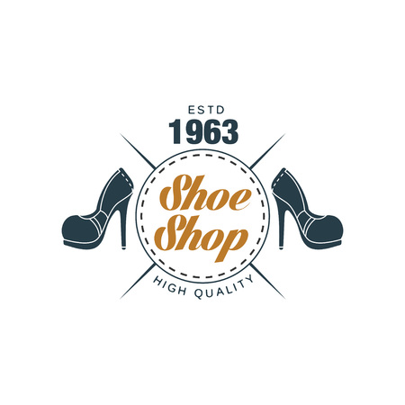 Shoe shop, high quality, badge for footwear brand, shoemaker or shoes repair vector Illustration
